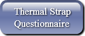Thermal StrapQuestionnaire