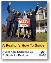 a-like-kind-exchange-go-to-guide-for-realtors
