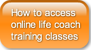 How to access online life coachtraining